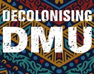 Come along to Decolonising DMU's Kimberlin sessions: Read to Debate