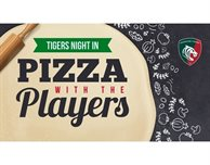 Tigers Night In - Pizza with the Players