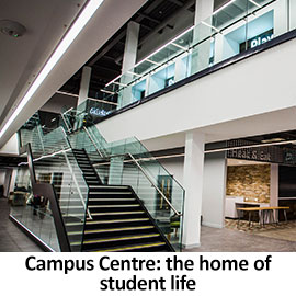 Campus Centre: the home of student life