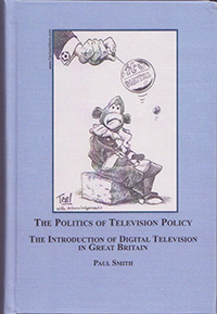 The Politics of Television Policy