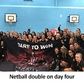 Netball double on day four
