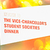 Vice-Chancellor Student Dinner